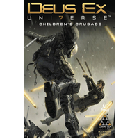 DEUS EX TP VOL 01 CHILDRENS CRUSADE (MR)